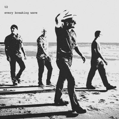 U2//EVERY BREAKING WAVE