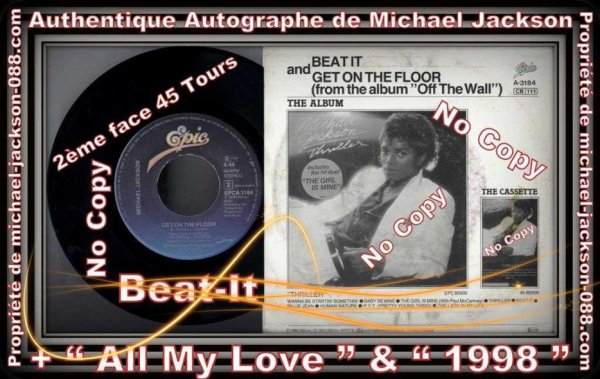 Authentique 45 Tours de Beat-It Dédiacé par Michael Jackson en 1988 lors du Bad-World-Tour !!!