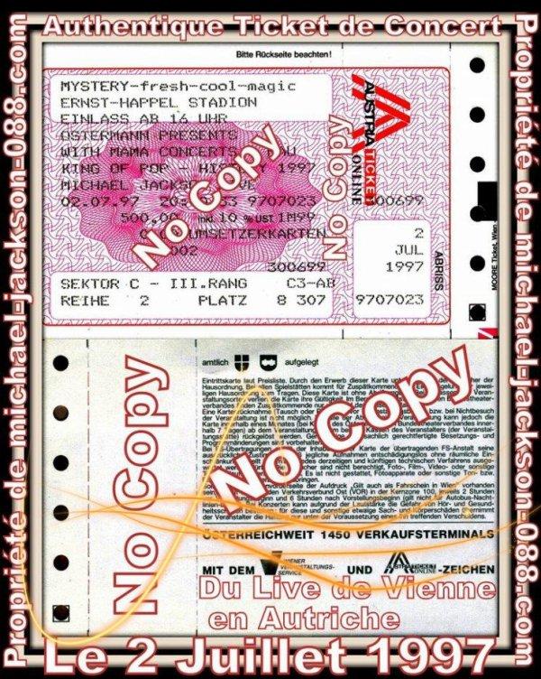 Authentique Ticket de Concert de Michael Jackson du Live de Vienne en Autriche le 2 Juillet 1997 :