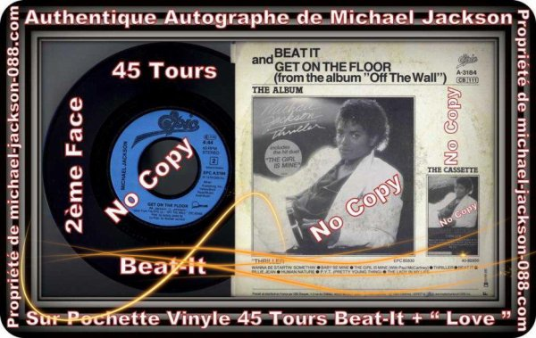Authentique 45 Tours de Beat-It Dédicacé par Michael Jackson en 1988 lors du Bad-World-Tour !!!