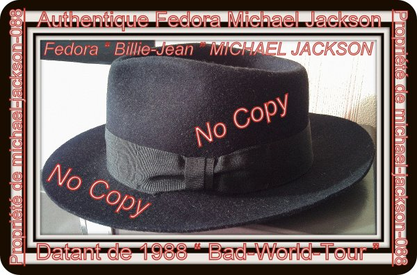"Authentique Fedora "" Billie-Jean "" Michael Jackson datant de 1988 "" Bad-World-Tour "" !!! :"