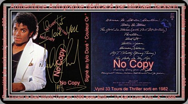 """Authentique 33 Tours de Thriller dédicacé en 1988 durant le """" BAD-WORLD-TOUR """" !!! """" avec écrit """" To Kat I Love You """" en Doré !!!"""