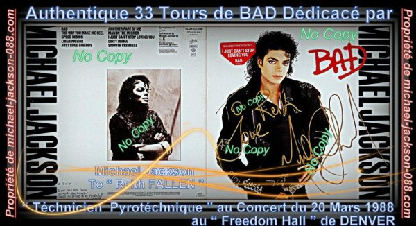 "Magnifique et Authentique 33 Tours de BAD Dédicacé par Michael jackson ' To Reith FALLEN "" le 20 Mars 1988 au "" Freedom Hall "" de DENVER"