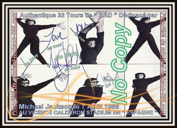 33 Tours de BAD Dédicacé par Michael Jackson le 7 Août 1988 au VICENTE CALDERON STADIUM en Espagne !!!