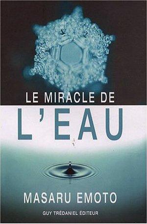 """Masaru Emoto """" le miracle de l'eau """""""