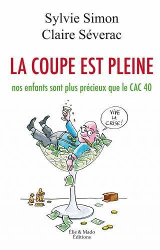 La Coupe est Pleine -Sylvie Simon - Claire Severac