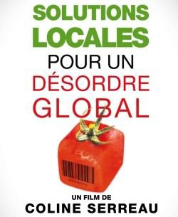 Solutions locales pour un désordre global -Coline Serreau