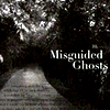 . ♪ Misguided ghosts