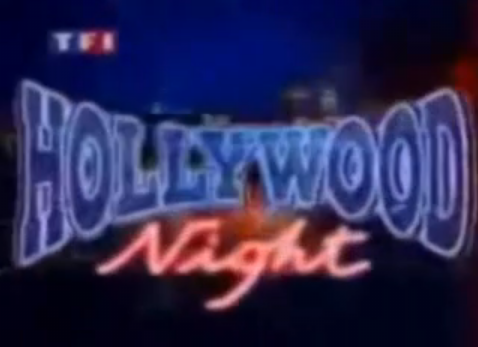 Hollywood Night pour des Samedis Soir de Folies !!!!!!